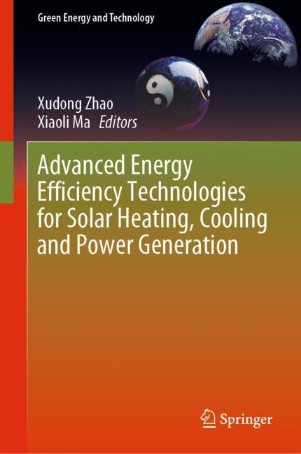 Cover of 'Advanced Energy Efficiency Technologies for Solar Heating, Cooling and Power Generation'