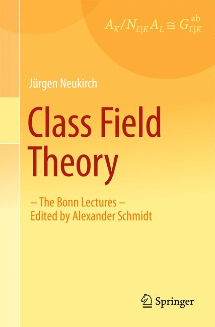 Cover of 'Class Field Theory'