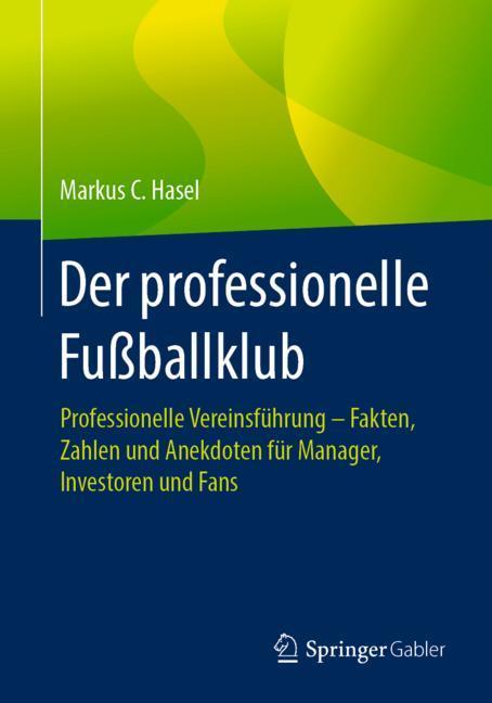 Cover of 'Der professionelle Fußballklub'