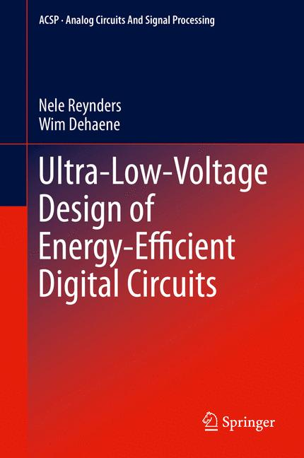 Cover of 'Ultra-Low-Voltage Design of Energy-Efficient Digital Circuits'