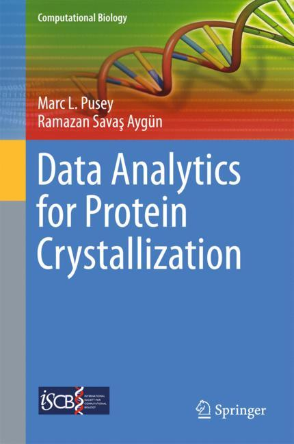 Cover of 'Data Analytics for Protein Crystallization'