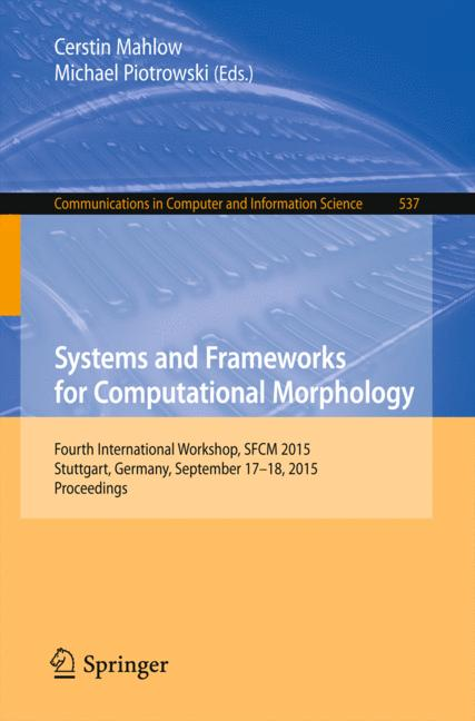 Cover of 'Systems and Frameworks for Computational Morphology'