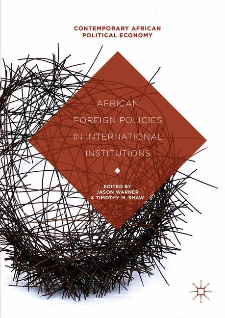 Cover of 'African Foreign Policies in International Institutions'