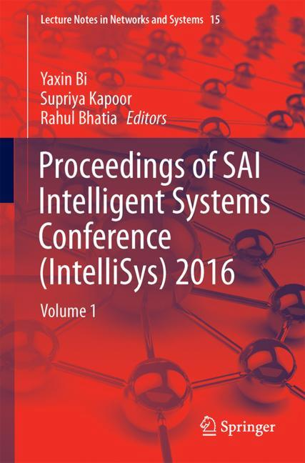 Cover of 'Proceedings of SAI Intelligent Systems Conference (IntelliSys) 2016'