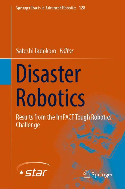 Cover of 'Disaster Robotics'