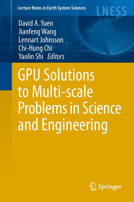 Cover of 'GPU Solutions to Multi-scale Problems in Science and Engineering'
