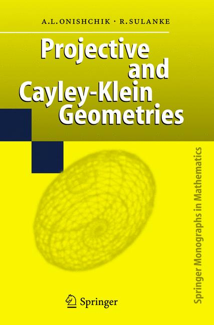 Cover of 'Projective and Cayley-Klein Geometries'