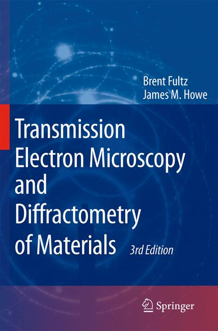 Cover of 'Transmission Electron Microscopy and Diffractometry of Materials'