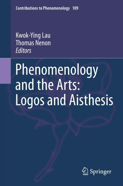 Cover of 'Phenomenology and the Arts: Logos and Aisthesis'