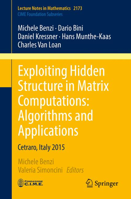 Cover of 'Exploiting Hidden Structure in Matrix Computations: Algorithms and Applications'
