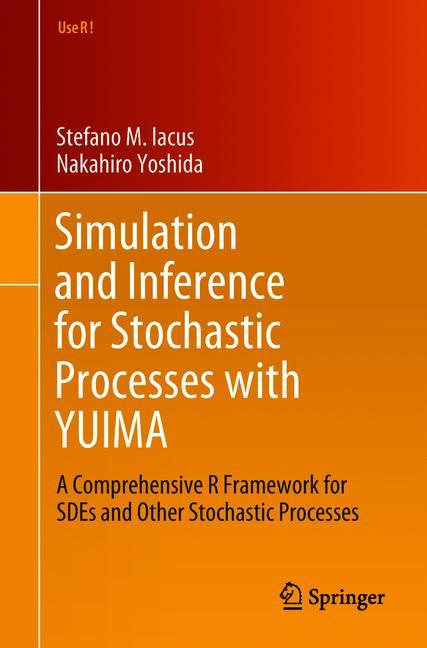 Cover of 'Simulation and Inference for Stochastic Processes with YUIMA'