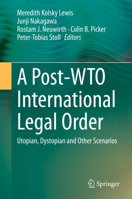 Cover of 'A Post-WTO International Legal Order'