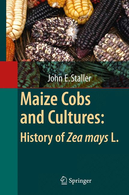 Cover of 'Maize cobs and cultures : history of Zea mays L.'