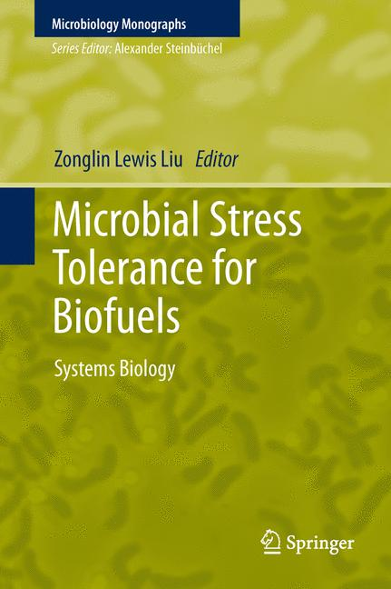Cover of 'Microbial Stress Tolerance for Biofuels'