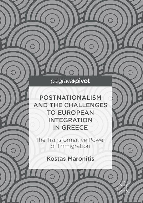 Cover of 'Postnationalism and the Challenges to European Integration in Greece'