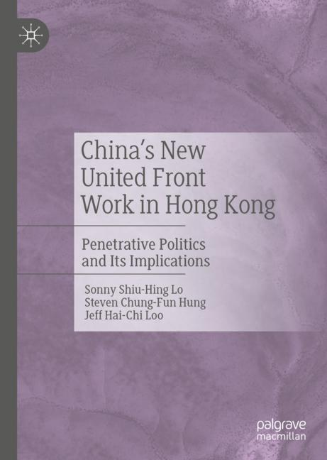 Cover of 'China's New United Front Work in Hong Kong'