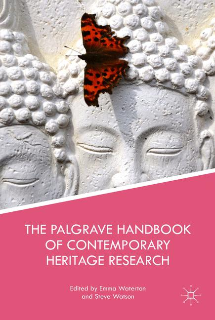 Cover of 'The Palgrave Handbook of Contemporary Heritage Research'