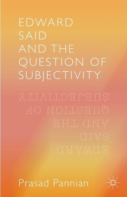Cover of 'Edward Said and the Question of Subjectivity'