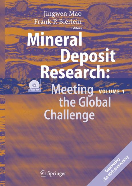 Cover of 'Mineral Deposit Research: Meeting the Global Challenge'