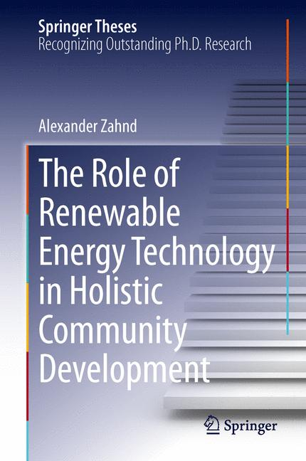 Cover of 'The Role of Renewable Energy Technology in Holistic Community Development'