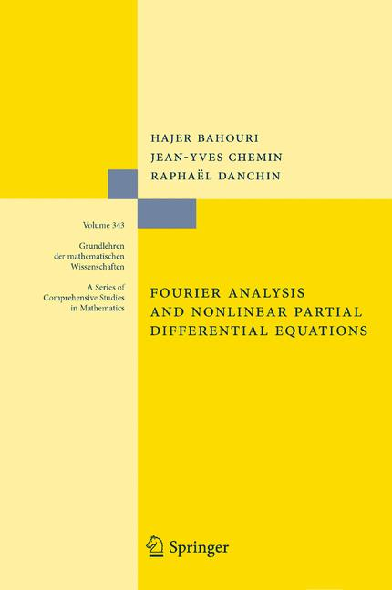 Cover of 'Fourier Analysis and Nonlinear Partial Differential Equations'