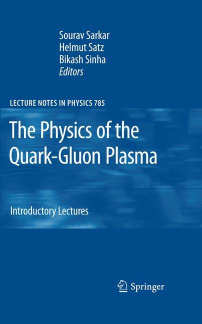 Cover of 'The Physics of the Quark-Gluon Plasma'