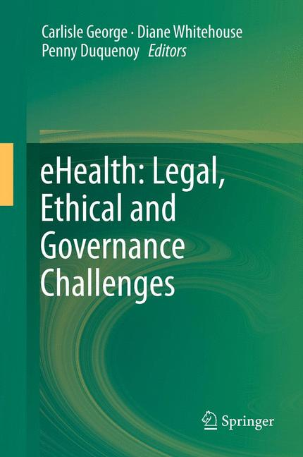 Cover of 'eHealth: Legal, Ethical and Governance Challenges'