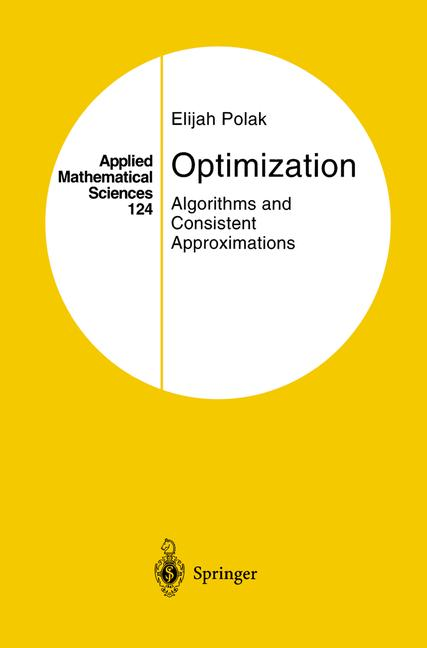 Cover of 'Optimization : Algorithms and Consistent Approximations'