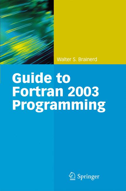 Cover of 'Guide to Fortran 2003 Programming'