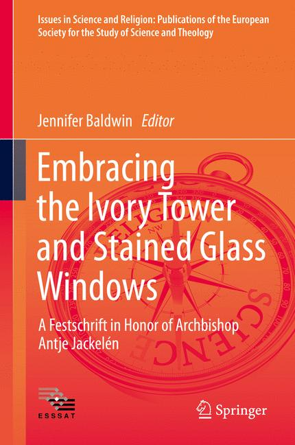 Cover of 'Embracing the Ivory Tower and Stained Glass Windows'