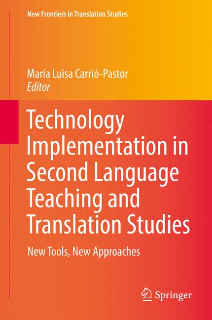 Cover of 'Technology Implementation in Second Language Teaching and Translation Studies'