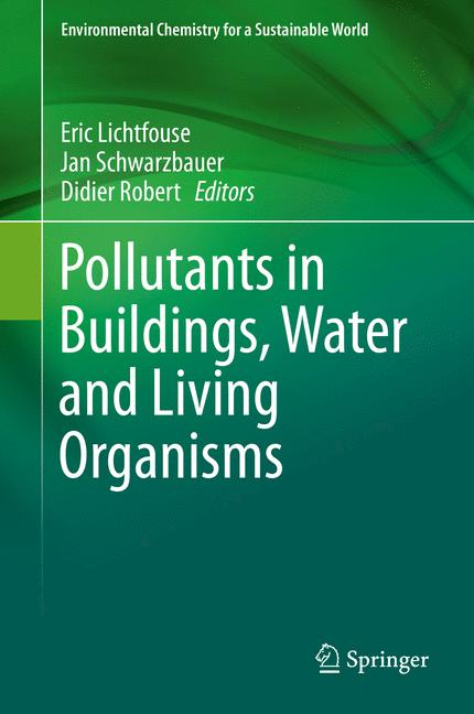 Cover of 'Pollutants in Buildings, Water and Living Organisms'