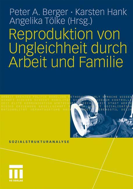 Cover of 'Reproduktion von Ungleichheit durch Arbeit und Familie'