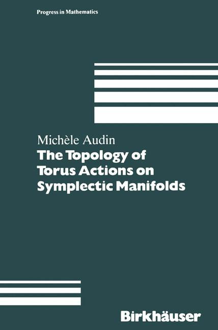Cover of 'The Topology of Torus Actions on Symplectic Manifolds'