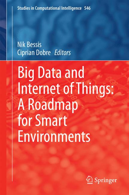 Cover of 'Big Data and Internet of Things: A Roadmap for Smart Environments'