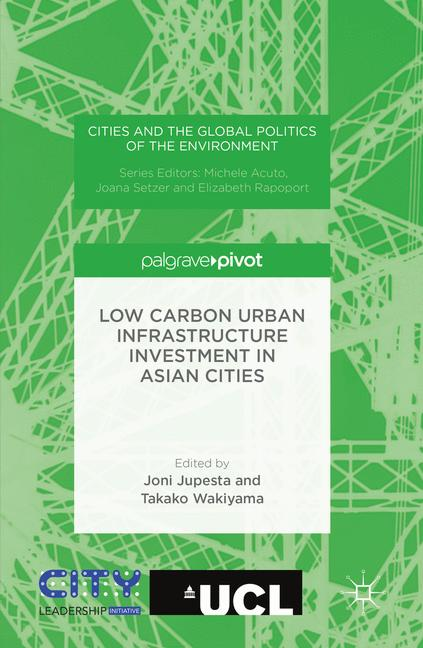 Cover of 'Low Carbon Urban Infrastructure Investment in Asian Cities'