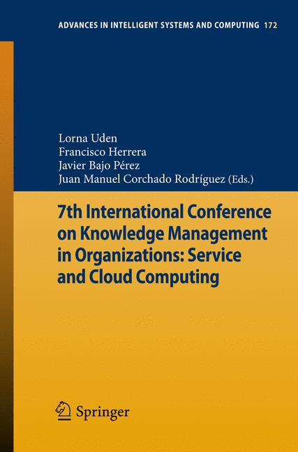 Cover of '7th International Conference on Knowledge Management in Organizations: Service and Cloud Computing'