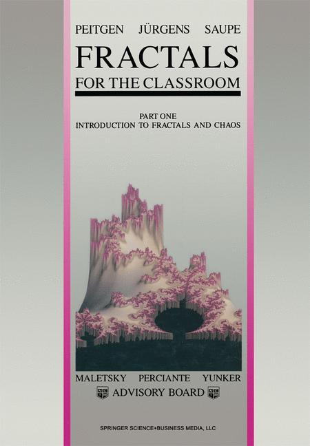 Cover of 'Fractals for the Classroom : Part One Introduction to Fractals and Chaos'