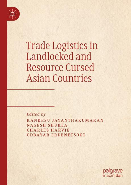 Cover of 'Trade Logistics in Landlocked and Resource Cursed Asian Countries'
