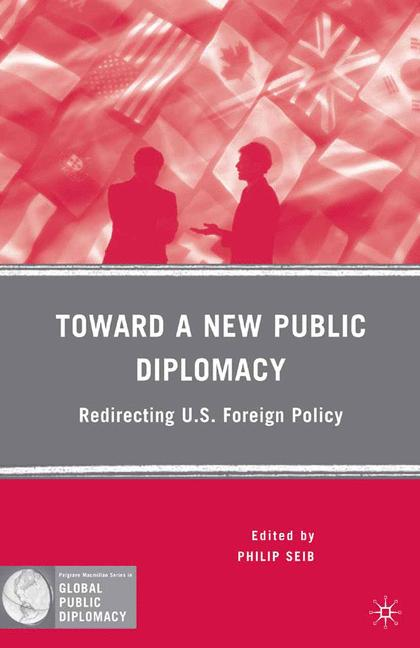 Cover of 'Toward a New Public Diplomacy'