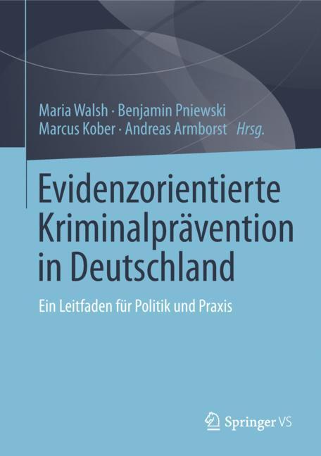 Cover of 'Evidenzorientierte Kriminalprävention in Deutschland'