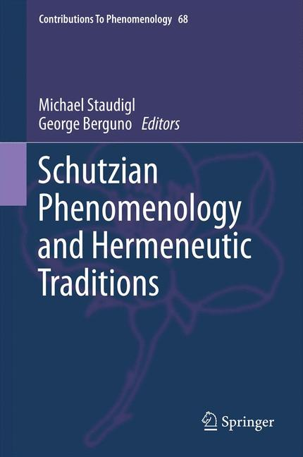 Cover of 'Schutzian Phenomenology and Hermeneutic Traditions'