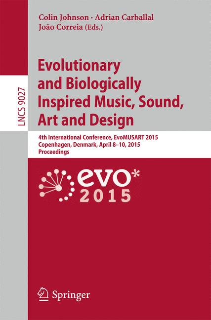 Cover of 'Evolutionary and Biologically Inspired Music, Sound, Art and Design'