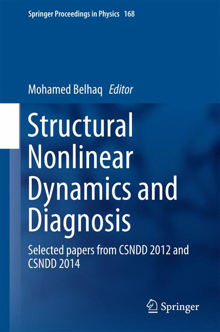 Cover of 'Structural Nonlinear Dynamics and Diagnosis'