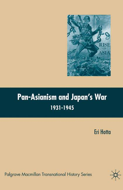 Cover of 'Pan-Asianism and Japan's War 1931-1945'
