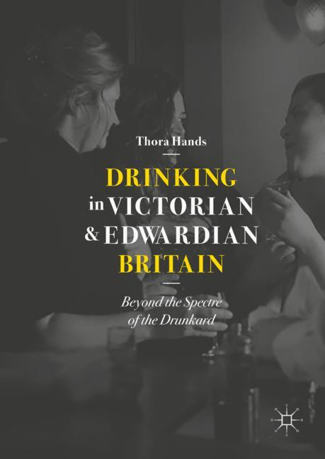 Cover of 'Drinking in Victorian and Edwardian Britain'