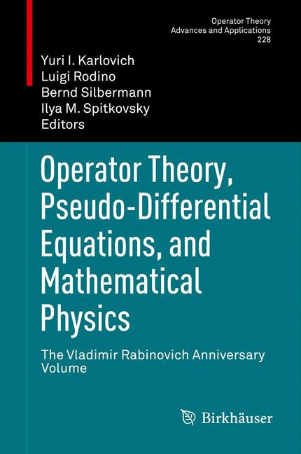 Cover of 'Operator Theory, Pseudo-Differential Equations, and Mathematical Physics'