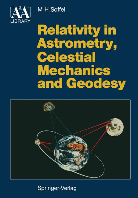 Cover of 'Relativity in Astrometry, Celestial Mechanics and Geodesy'