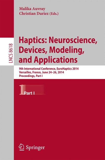 Cover of 'Haptics: Neuroscience, Devices, Modeling, and Applications'