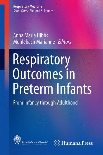 Cover of 'Respiratory Outcomes in Preterm Infants'